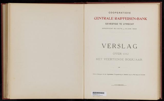 Jaarverslagen Coöperatieve Centrale Raiffeisen-Bank 1912