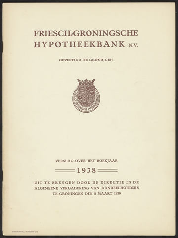 Jaarverslagen Friesch-Groningsche Hypotheekbank / FGH Bank 1938