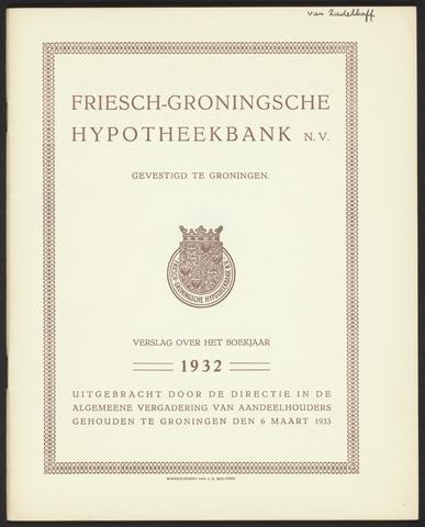 Jaarverslagen Friesch-Groningsche Hypotheekbank / FGH Bank 1932