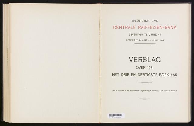 Jaarverslagen Coöperatieve Centrale Raiffeisen-Bank 1931
