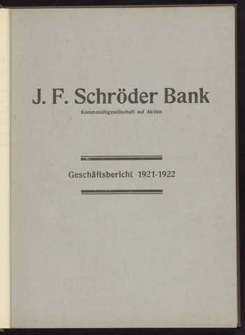 Geschäftsberichte Bankhaus Schröder 1921-01-01