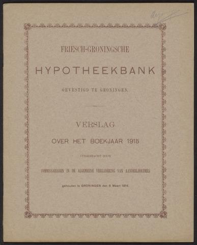 Jaarverslagen Friesch-Groningsche Hypotheekbank / FGH Bank 1915