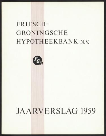 Jaarverslagen Friesch-Groningsche Hypotheekbank / FGH Bank 1959