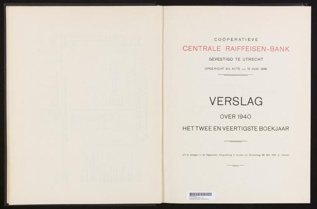 Jaarverslagen Coöperatieve Centrale Raiffeisen-Bank 1940
