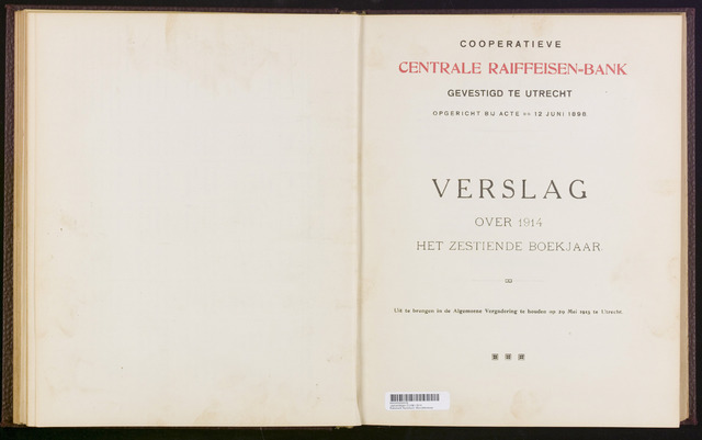 Jaarverslagen Coöperatieve Centrale Raiffeisen-Bank 1914