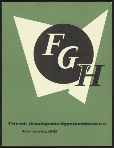 Jaarverslagen Friesch-Groningsche Hypotheekbank / FGH Bank 1962