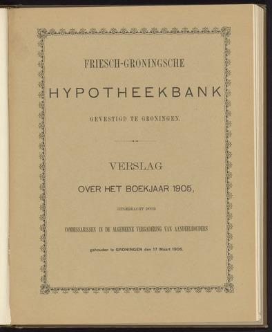 Jaarverslagen Friesch-Groningsche Hypotheekbank / FGH Bank 1905