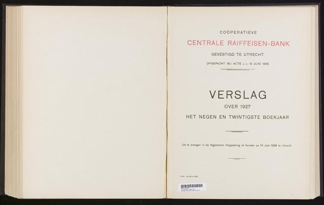 Jaarverslagen Coöperatieve Centrale Raiffeisen-Bank 1927