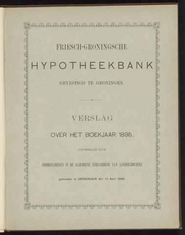 Jaarverslagen Friesch-Groningsche Hypotheekbank / FGH Bank 1895