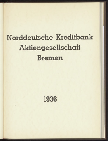 Geschäftsberichte Norddeutsche Kreditbank 1936-01-01