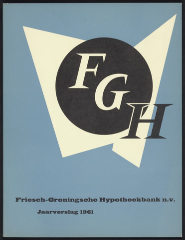 Jaarverslagen Friesch-Groningsche Hypotheekbank / FGH Bank 1961