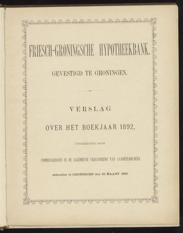 Jaarverslagen Friesch-Groningsche Hypotheekbank / FGH Bank 1892