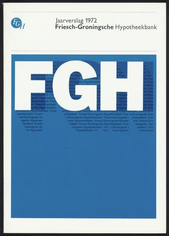 Jaarverslagen Friesch-Groningsche Hypotheekbank / FGH Bank 1972