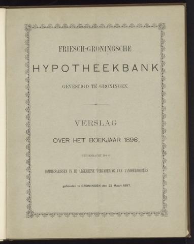 Jaarverslagen Friesch-Groningsche Hypotheekbank / FGH Bank 1896