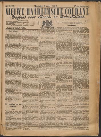 Nieuwe Haarlemsche Courant 1902-06-02