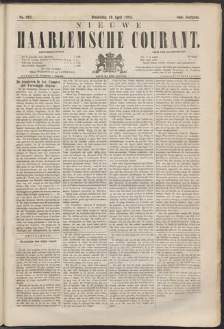 Nieuwe Haarlemsche Courant 1885-04-16