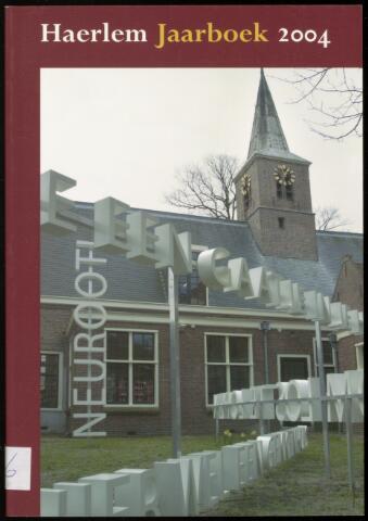 Jaarverslagen en Jaarboeken Vereniging Haerlem 2004