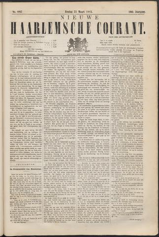 Nieuwe Haarlemsche Courant 1885-03-22