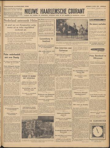 Nieuwe Haarlemsche Courant 1939-04-22