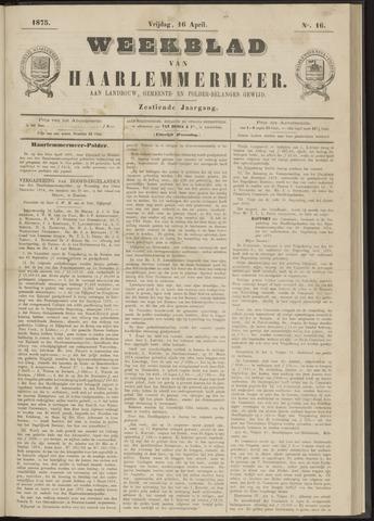 Weekblad van Haarlemmermeer 1875-04-16