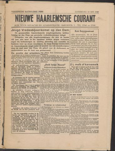 Nieuwe Haarlemsche Courant 1945-05-12