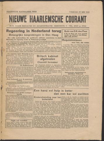 Nieuwe Haarlemsche Courant 1945-05-25