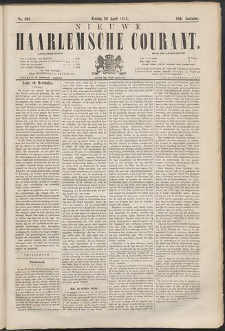 Nieuwe Haarlemsche Courant 1885-04-26