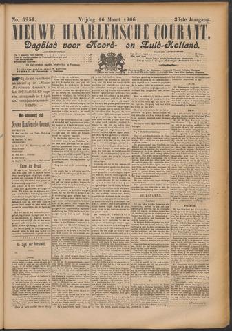 Nieuwe Haarlemsche Courant 1906-03-16