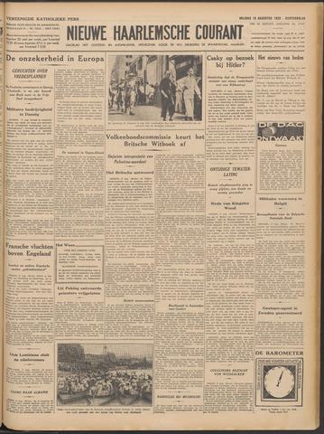 Nieuwe Haarlemsche Courant 1939-08-18
