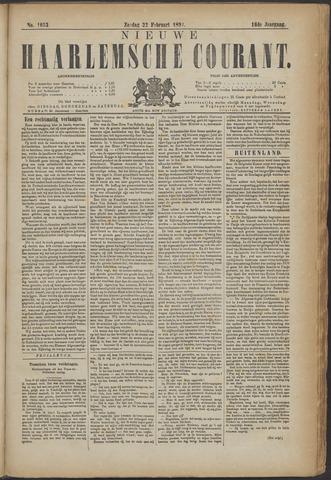 Nieuwe Haarlemsche Courant 1891-02-22