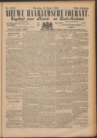 Nieuwe Haarlemsche Courant 1906-03-19