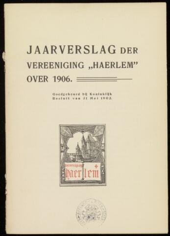 Jaarverslagen en Jaarboeken Vereniging Haerlem 1906