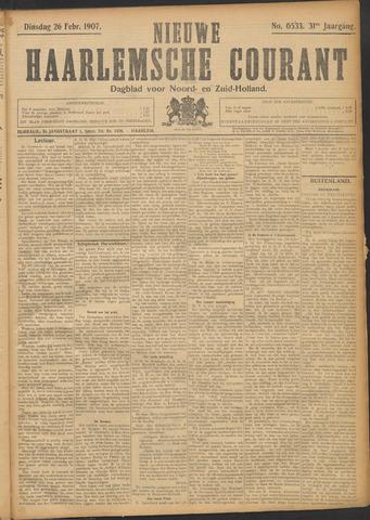 Nieuwe Haarlemsche Courant 1907-02-26