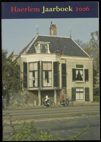 Jaarverslagen en Jaarboeken Vereniging Haerlem 2006