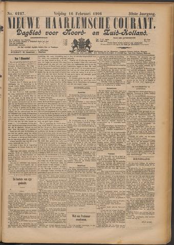 Nieuwe Haarlemsche Courant 1906-02-16