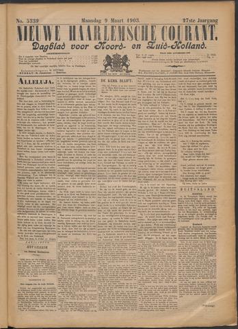 Nieuwe Haarlemsche Courant 1903-03-09