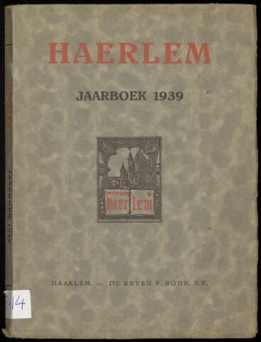 Jaarverslagen en Jaarboeken Vereniging Haerlem 1939