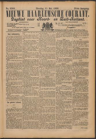 Nieuwe Haarlemsche Courant 1906-05-15