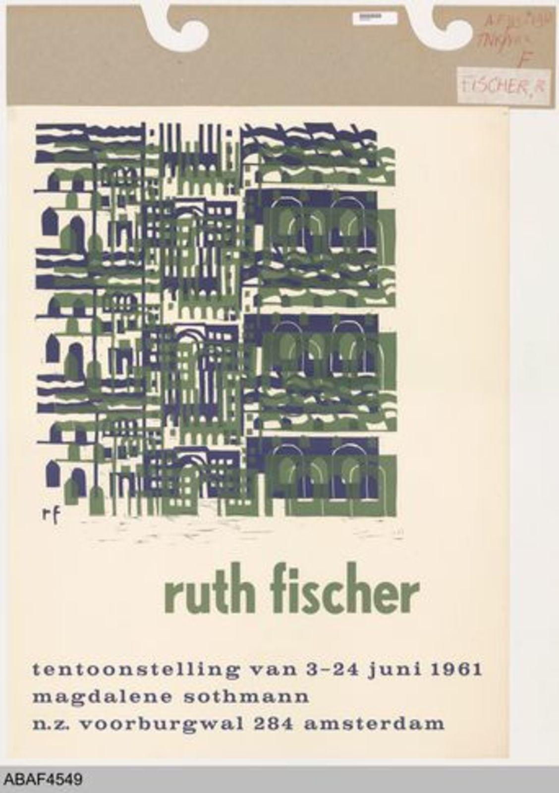 Ruth Fischer. Tentoonstelling van 3-24 juni 1961. Magdalene Sothmann Amsterdam.