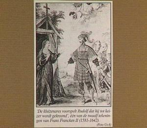 Kluizenares voorspelt aan Rudolf I von Habsburg (1218–1291) dat hij tot koning zal worden gekroond