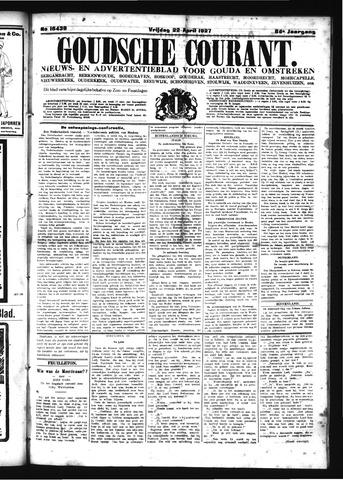 Goudsche Courant 1927-04-22