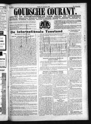 Goudsche Courant 1939-08-25