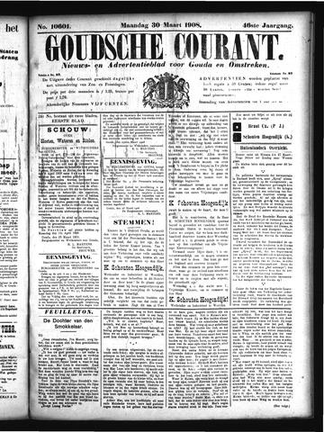 Goudsche Courant 1908-03-30