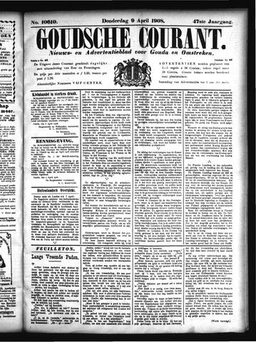 Goudsche Courant 1908-04-09