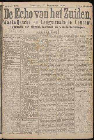 Echo van het Zuiden 1908-12-31