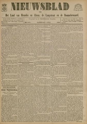 Nieuwsblad het land van Heusden en Altena de Langstraat en de Bommelerwaard 1899-07-01