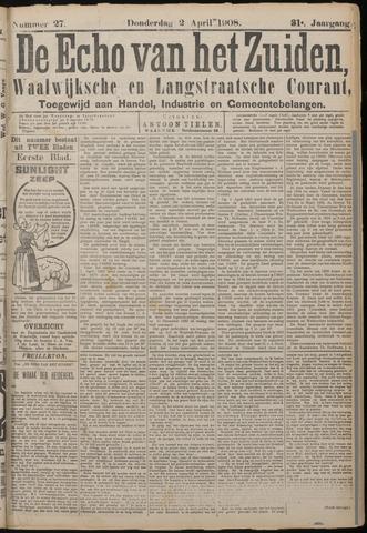 Echo van het Zuiden 1908-04-02