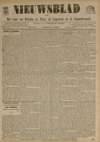 Nieuwsblad het land van Heusden en Altena de Langstraat en de Bommelerwaard 1899-04-01