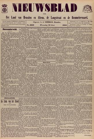 Nieuwsblad het land van Heusden en Altena de Langstraat en de Bommelerwaard 1910-06-15