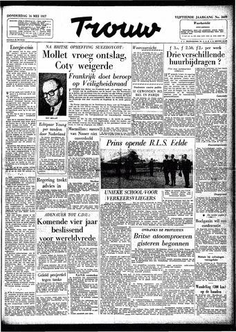 Trouw / De Rotterdammer 1957-05-16